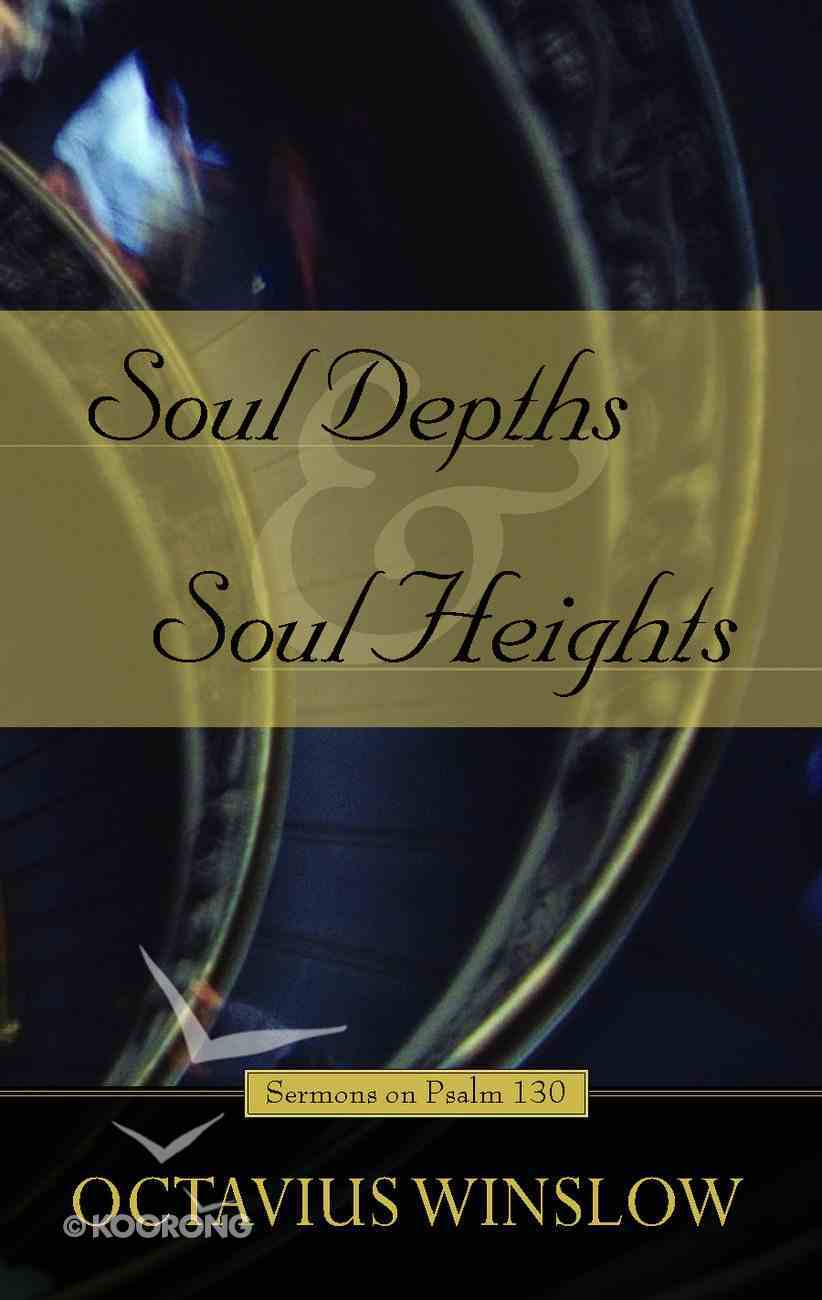 Soul Depths and Soul Heights Paperback