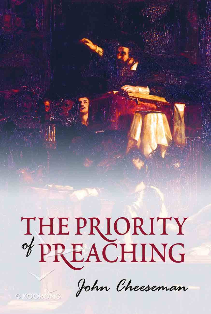 The Priority of Preaching Booklet