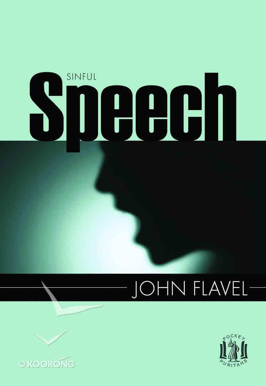 Sinful Speech (Pocket Puritans Series) Paperback