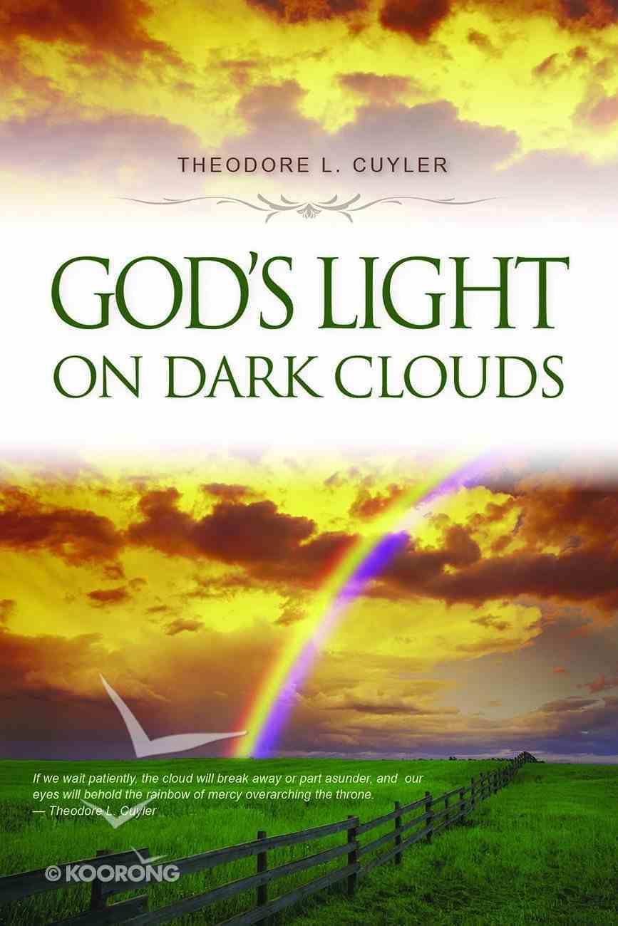 God's Light on Dark Clouds Paperback