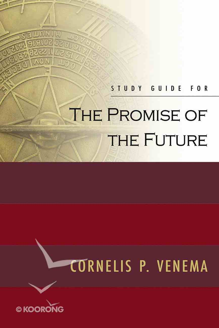 Study Guide For the Promise of the Future Paperback
