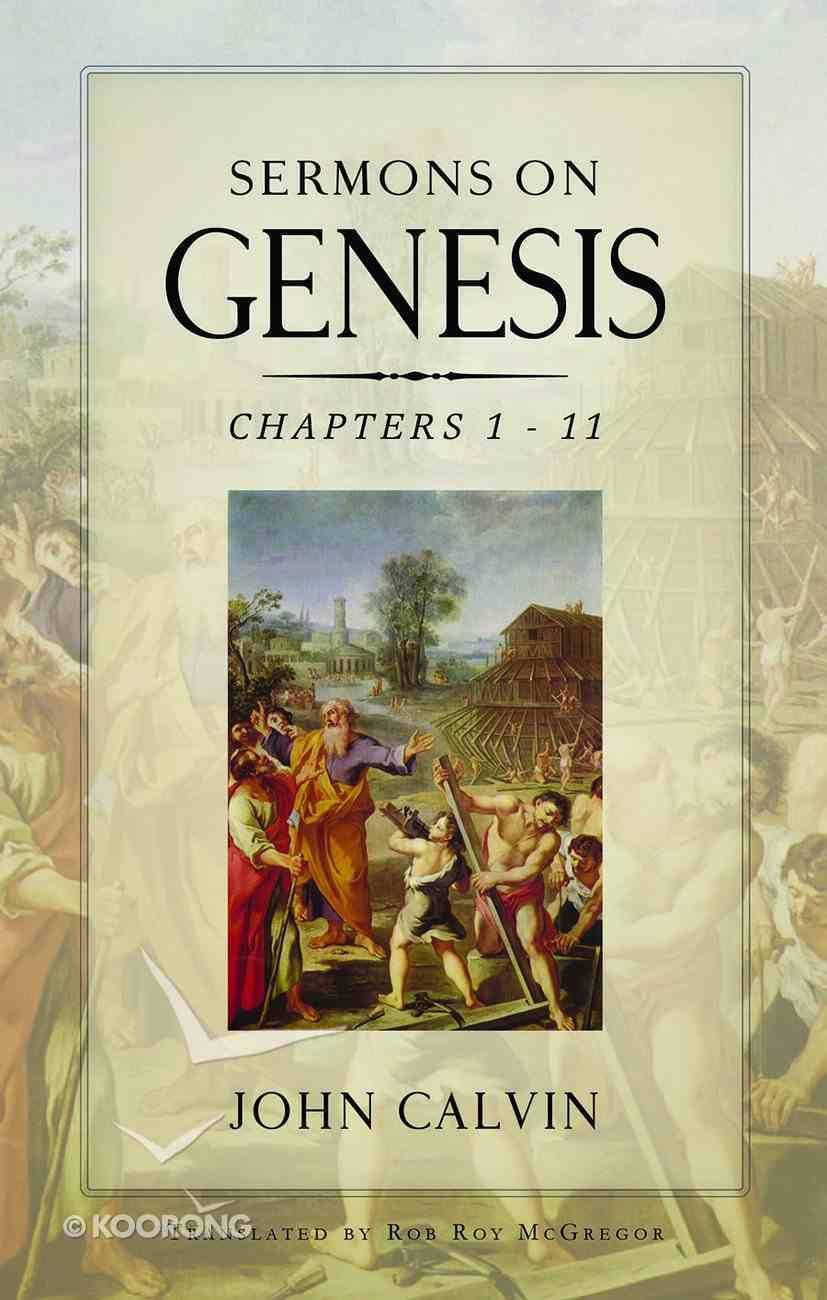 Sermons on Genesis Chapters 1-11 Hardback