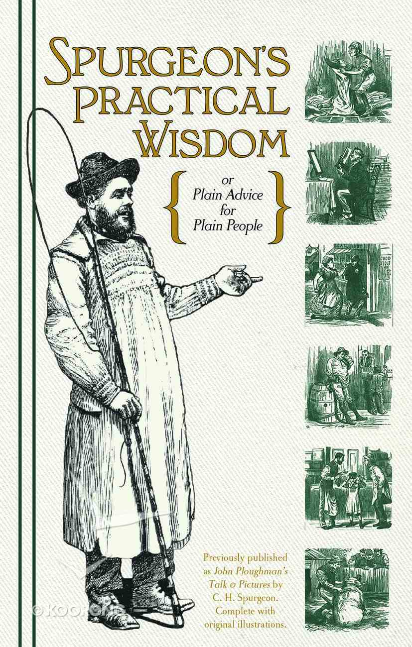 Spurgeon's Practical Wisdom Hardback