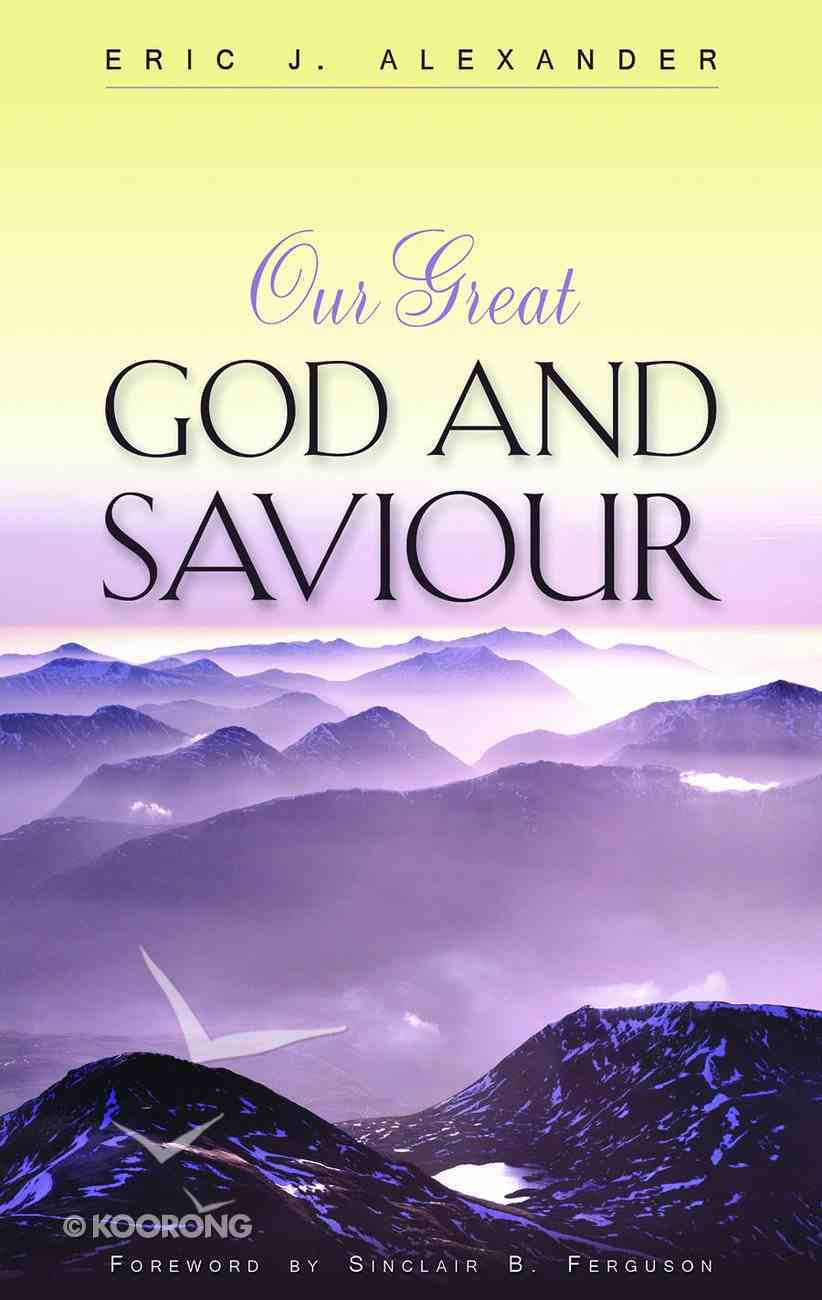 Our Great God and Saviour Paperback