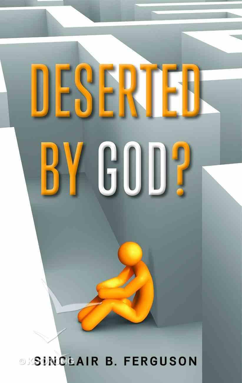 Deserted By God? Paperback