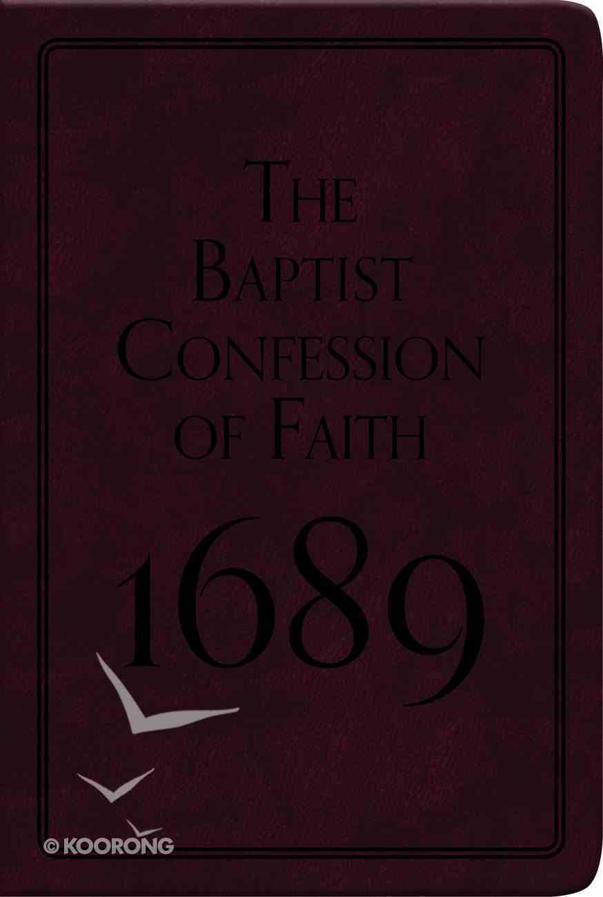 The Baptist Confession of Faith (1689) (Pocket Puritans Series) Paperback