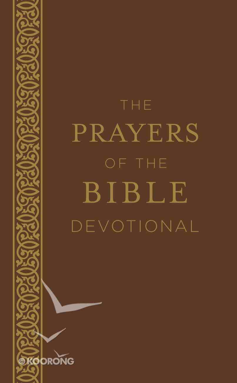The Prayers of the Bible Devotional Paperback