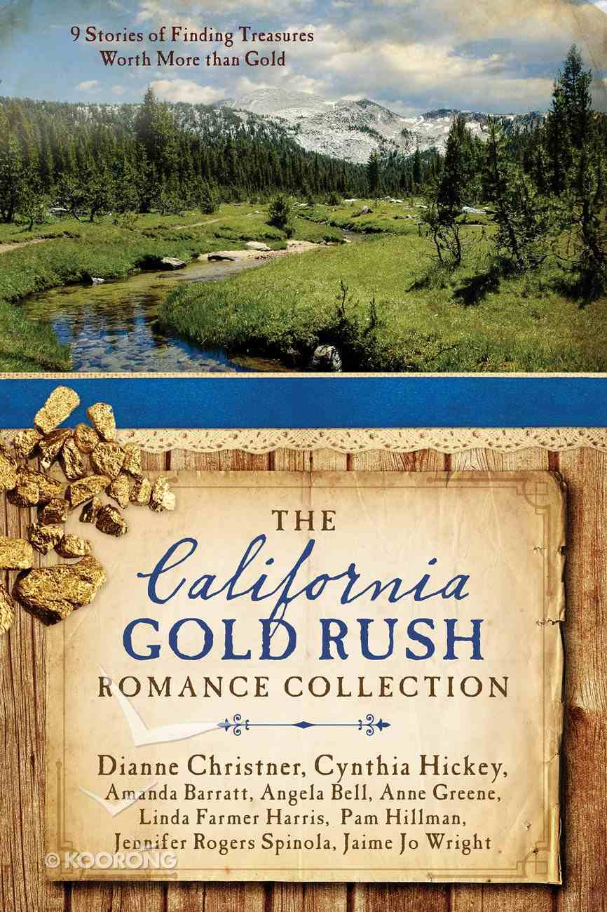 9in1: The California Gold Rush Romance Collection Paperback