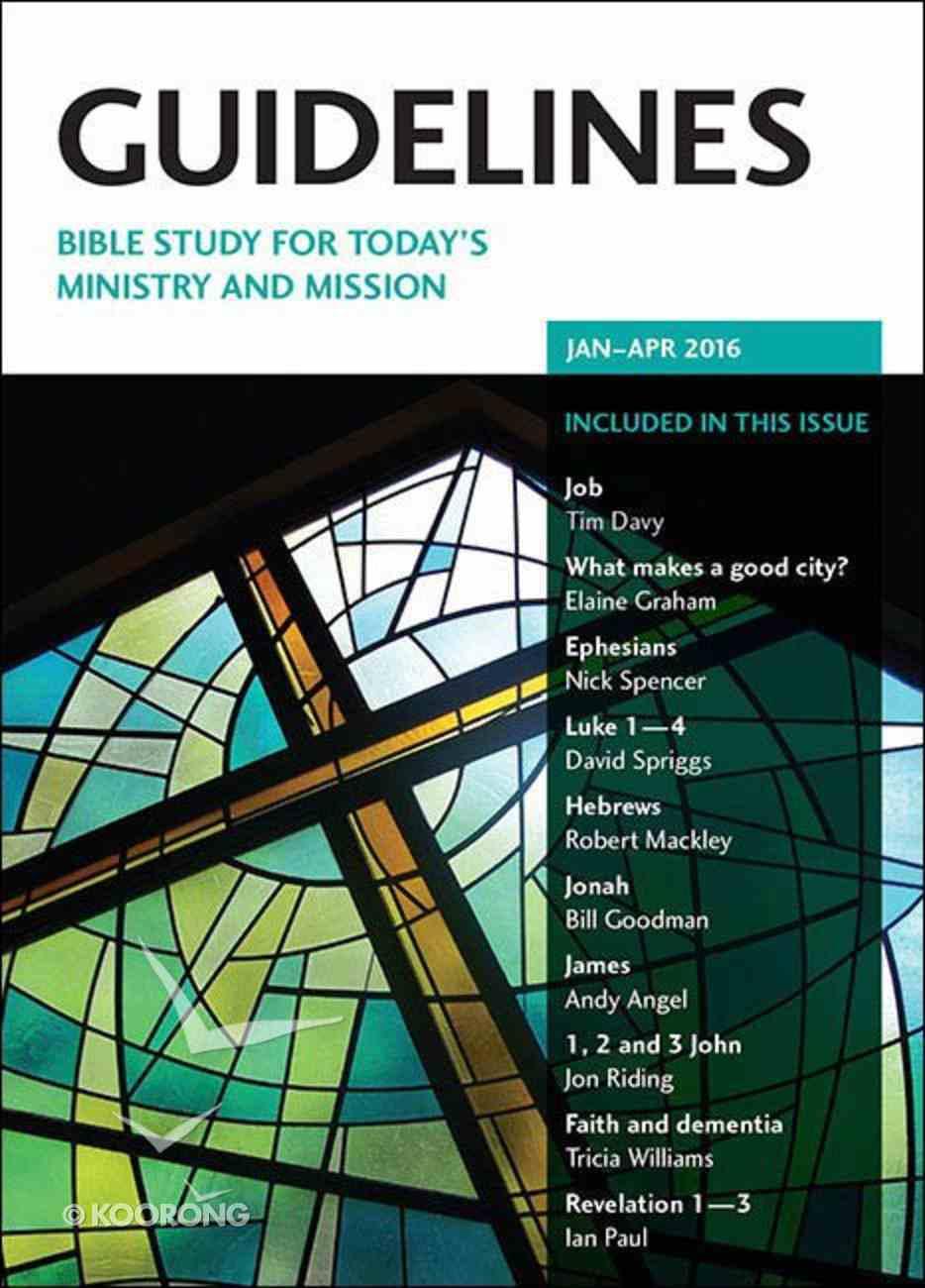 Guidelines 2016 #01: Jan-Apr Paperback