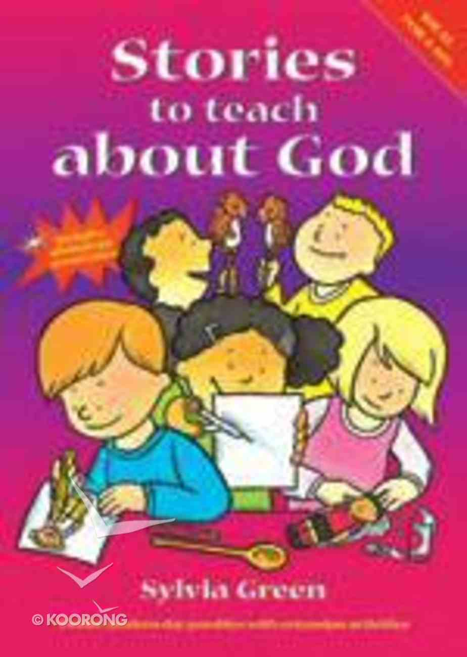 Stories to Teach About God Paperback