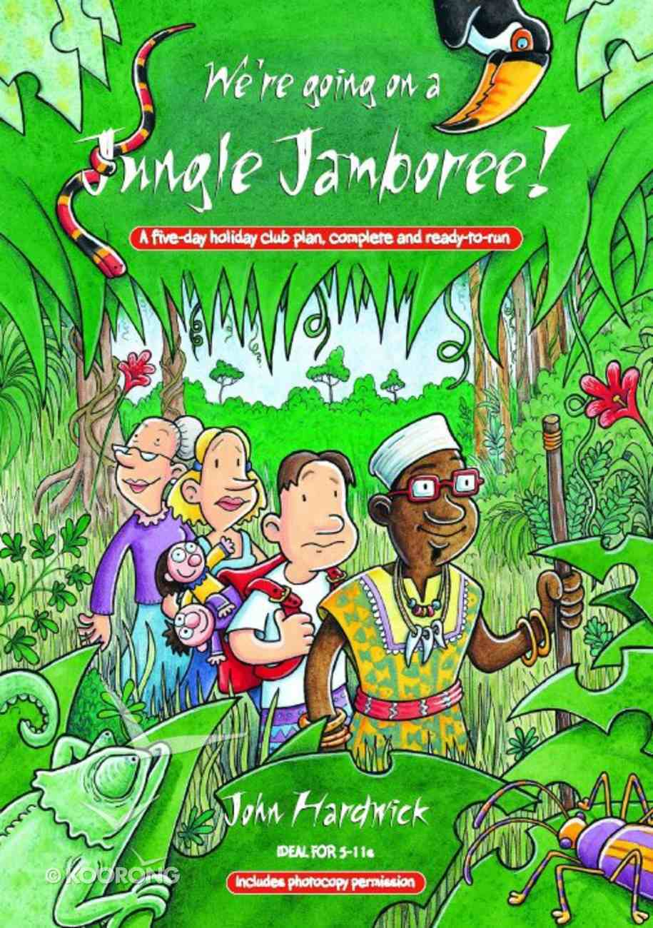 We're Going on a Jungle Jamboree! Paperback