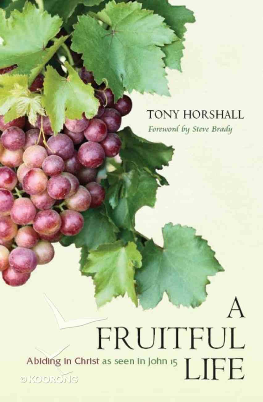 A Fruitful Life Paperback