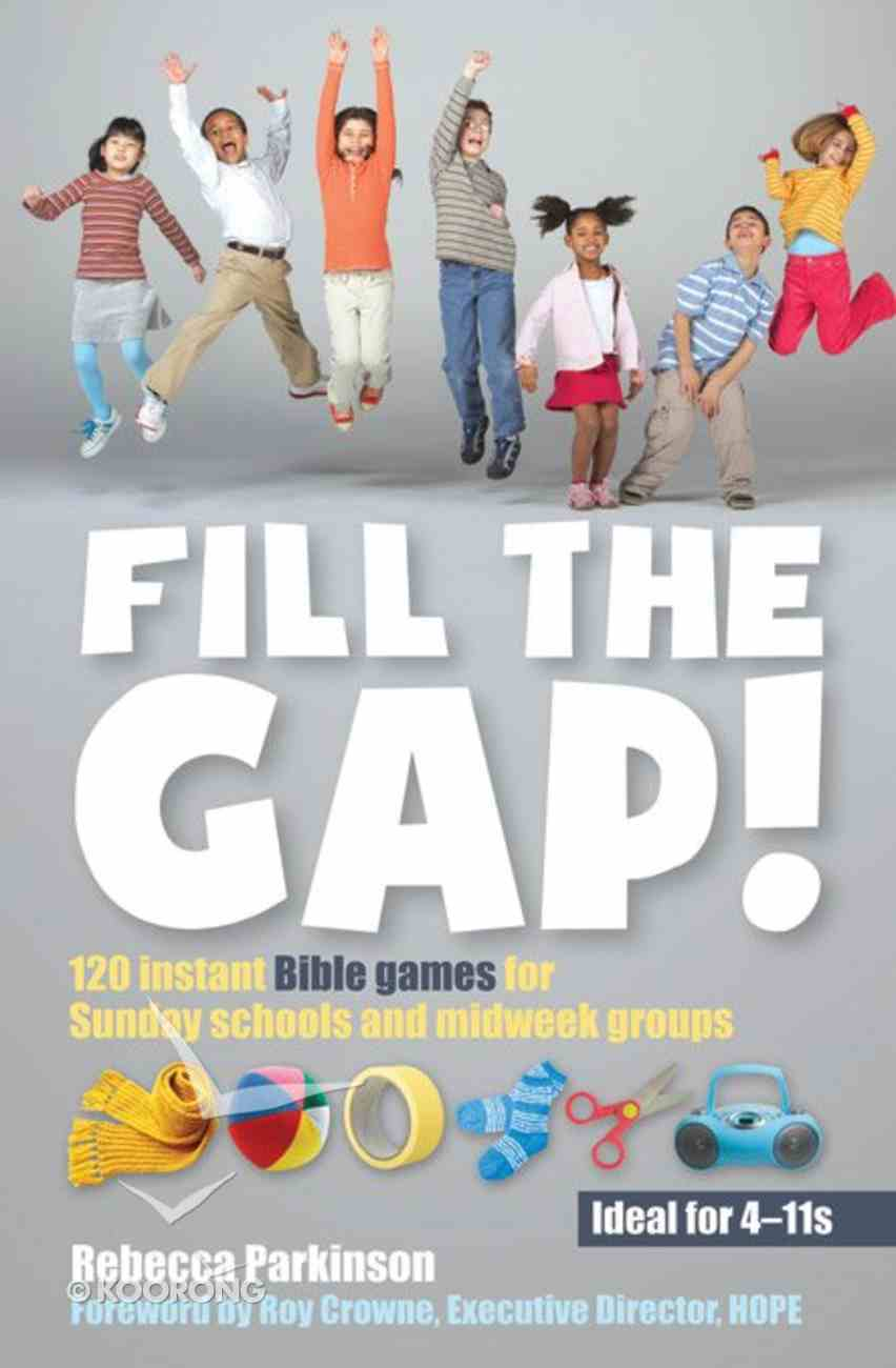 Fill the Gap Paperback