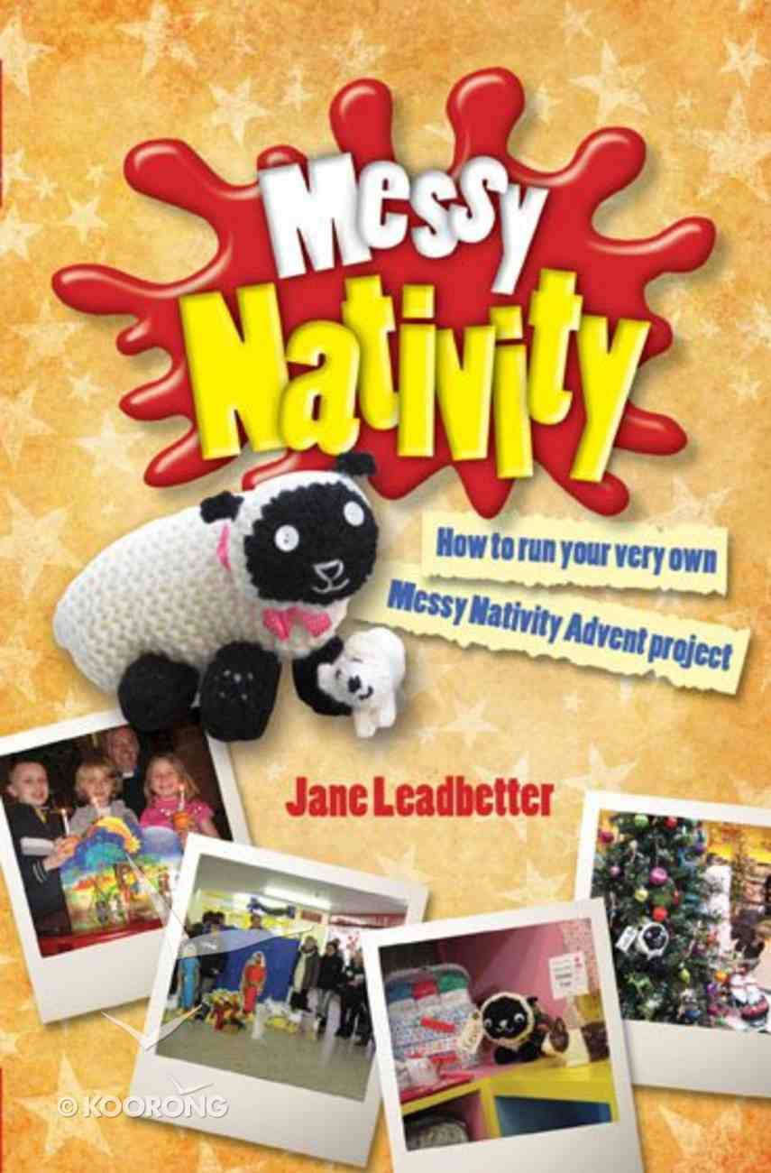 Messy Nativity (Messy Church Series) Paperback
