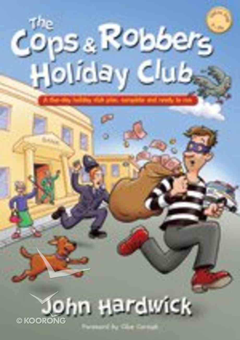 The Cops and Robbers Holiday Club! Paperback