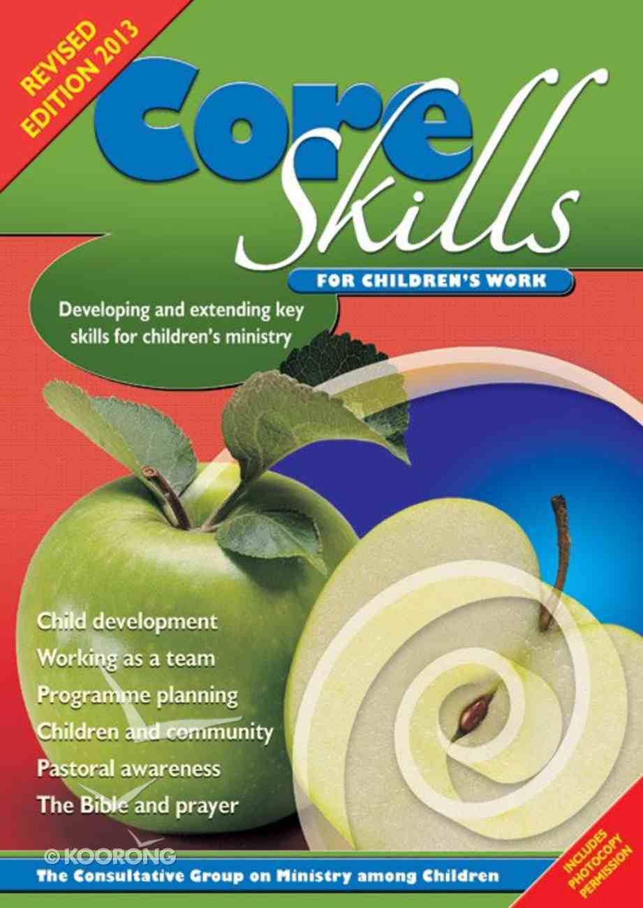 Core Skills For Children's Work Paperback