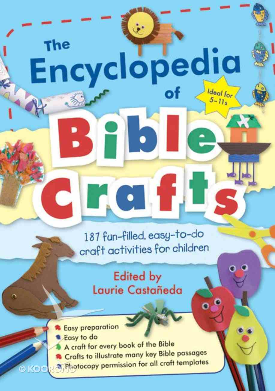 The Encyclopedia of Bible Crafts Paperback