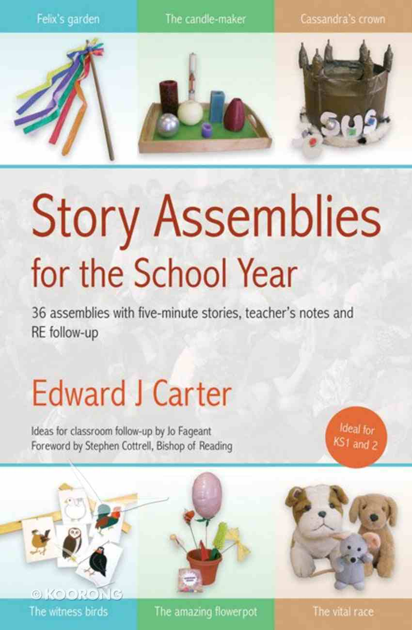 Story Assemblies For the School Year Paperback