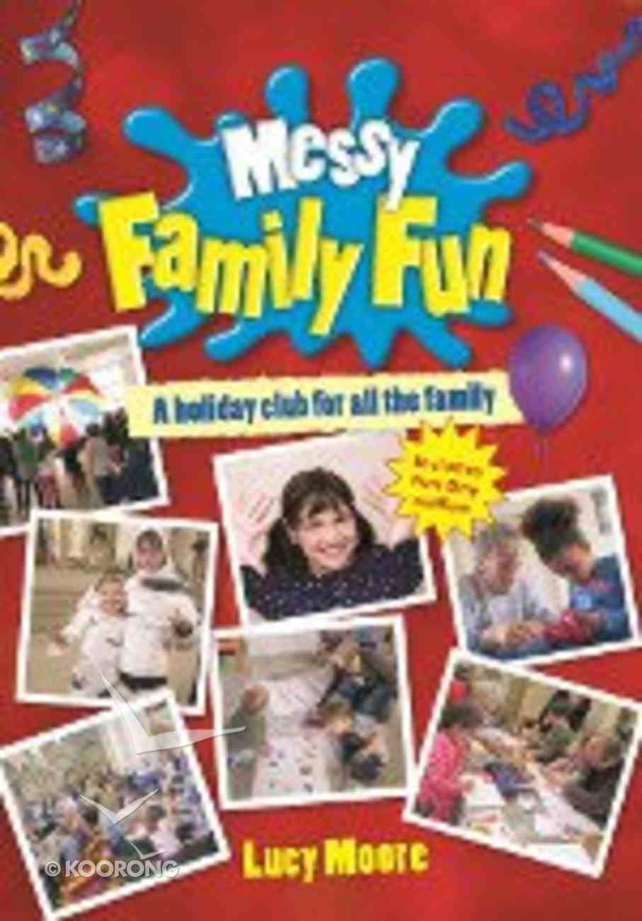 A Holiday Club For All the Family (Messy Church Series) Paperback