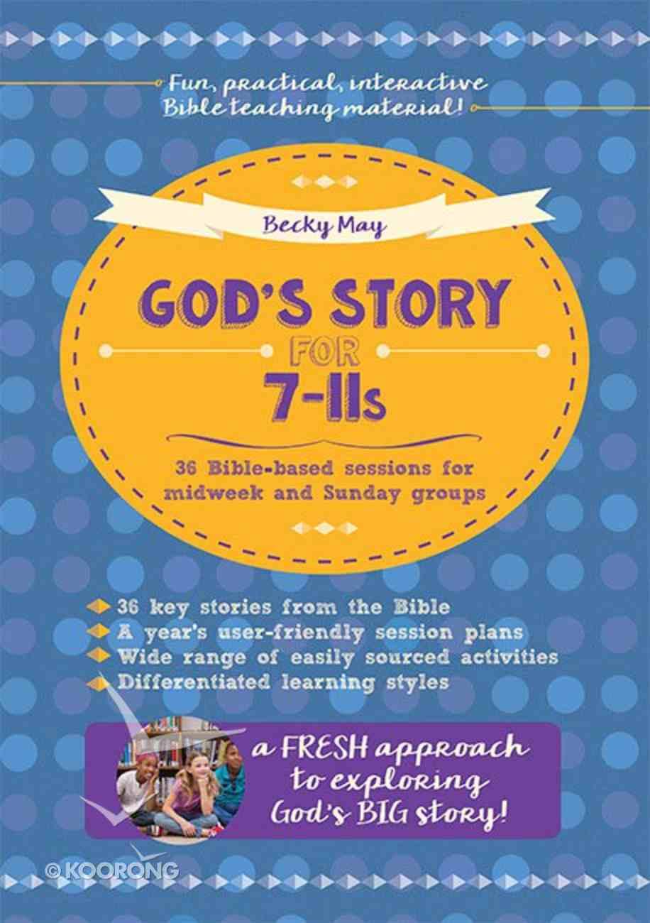 God's Story For 7-11'S Paperback