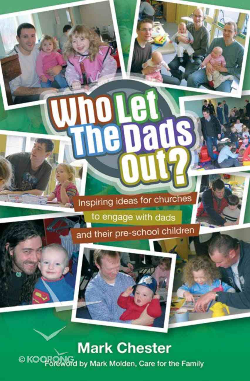 Who Let the Dad's Out? Paperback
