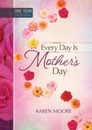 One Year Devotional: Every Day Is Mother's Day image
