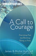 Women On The Frontlines: A Call To Courage image