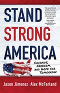 Stand Strong America: Courage, Freedom And Hope For Tomorrow image