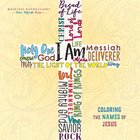 Adult Coloring Book: I Am - Coloring The Names Of Jesus (Majestic Expressions)