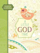 Adult Coloring Devotional: Little God Time, A (Majestic Expressions) image