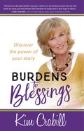 Burdens To Blessings image