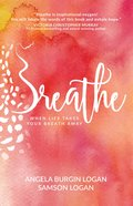 Breathe: Trusting God When Life Takes Your Breath Away image