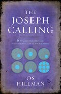 Joseph Calling, The: 6 Stages To Understand, Navigate And Fulfill Your Purpose image