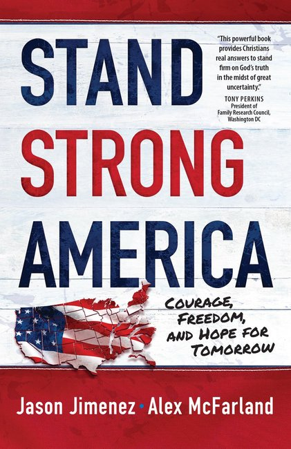 Product: Stand Strong America: Courage, Freedom And Hope For Tomorrow Image