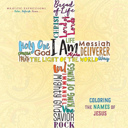 Product: Adult Coloring Book: I Am - Coloring The Names Of Jesus (Majestic Expressions) Image
