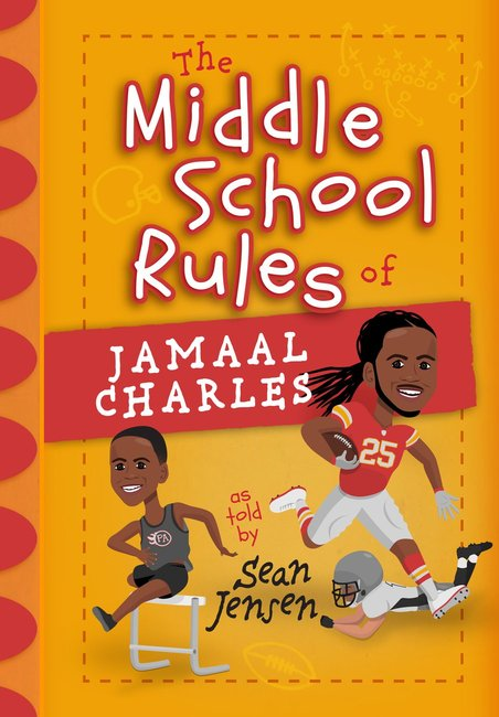 Product: Middle School Rules For Jamaal Charles, The Image