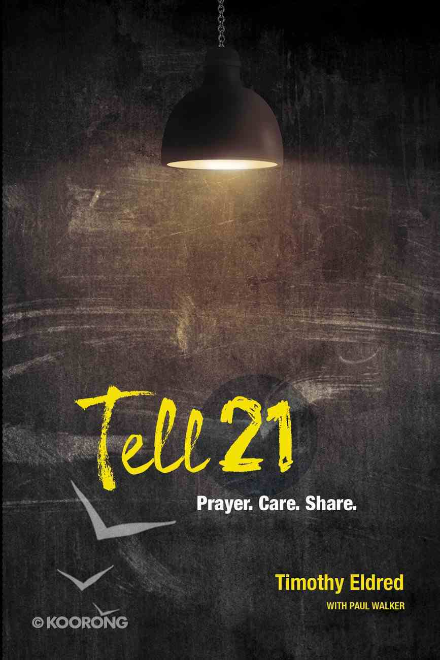 Tell 21: 21 Days to Reaching 10 Friends For Christ Booklet