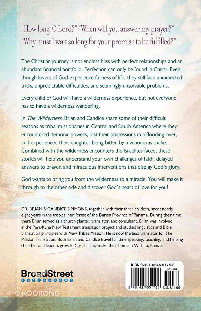 The Wilderness: Where Miracles Are Born Paperback