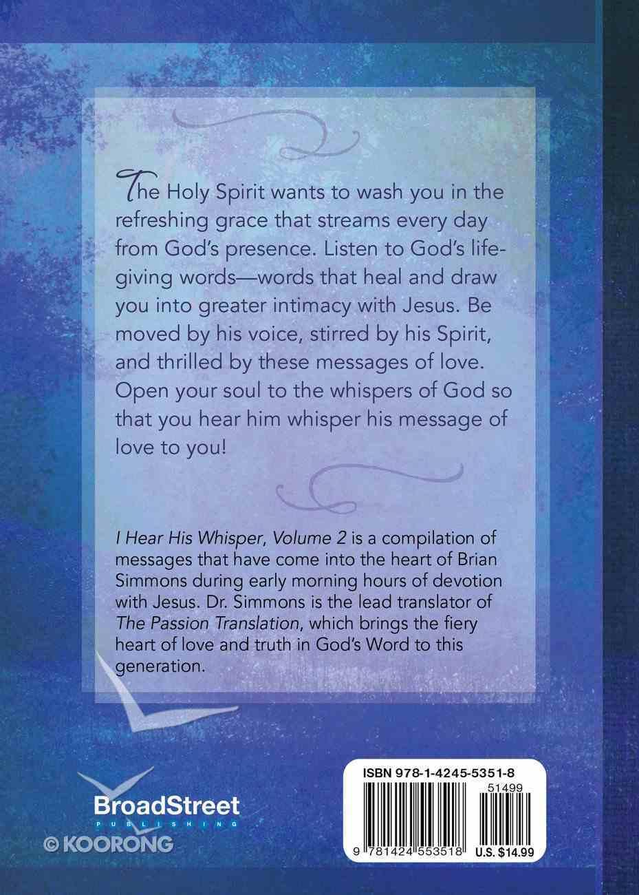 I Hear His Whisper #02: Encounter God's Delight in You (52 Devotions) Hardback