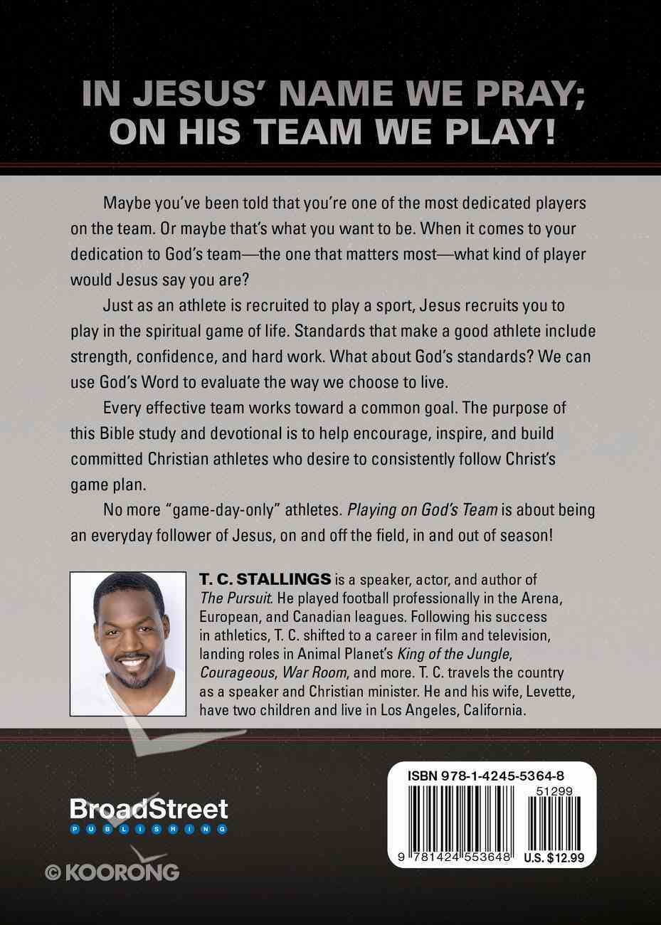 Playing on God's Team: 21-Week Devotional For Building True Christian Athletes Paperback
