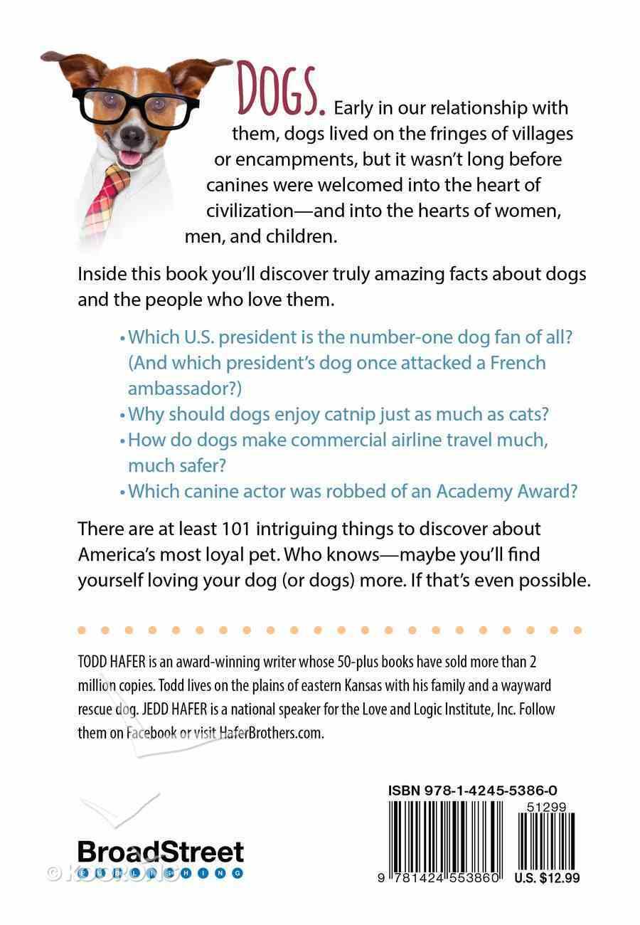 101 Amazing Things About Dog Lovers Hardback
