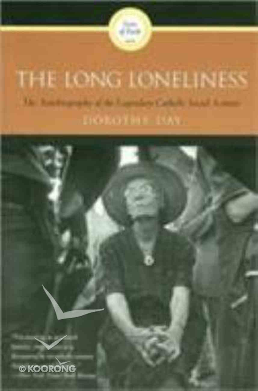 Long Loneliness Paperback