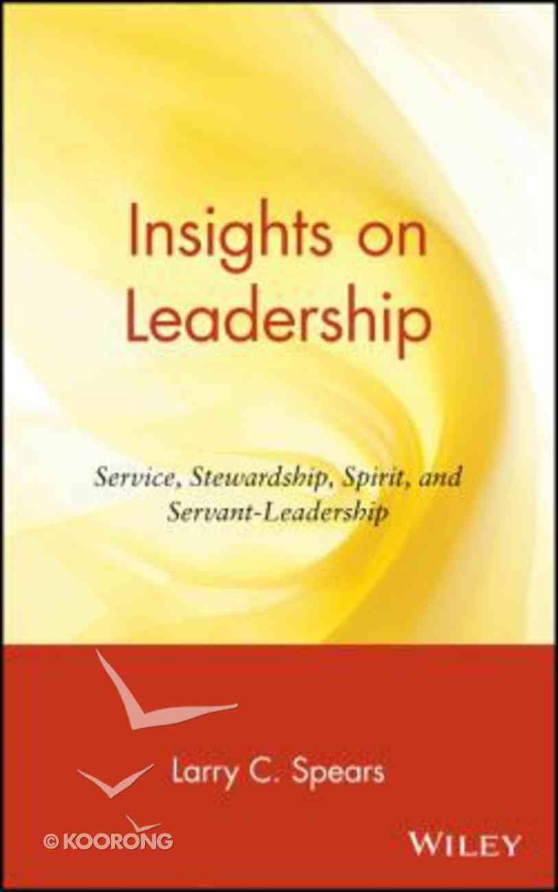 Insights on Leadership Hardback