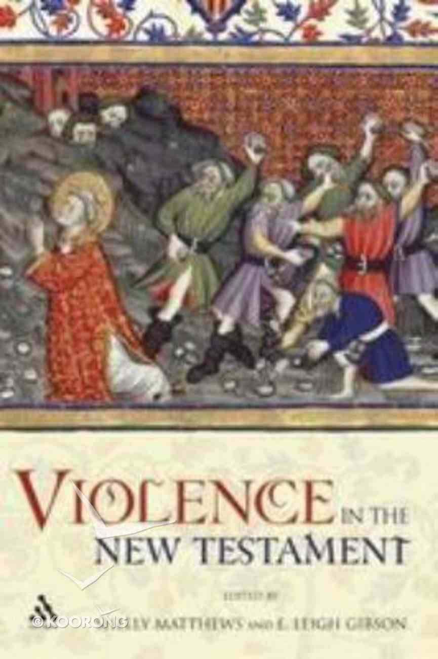 Violence in the New Testament Paperback