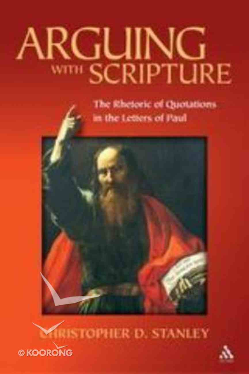 Arguing With Scripture Paperback
