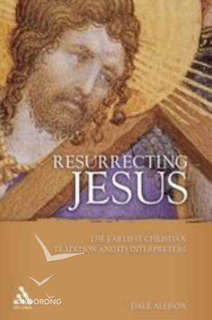Resurrecting Jesus Paperback