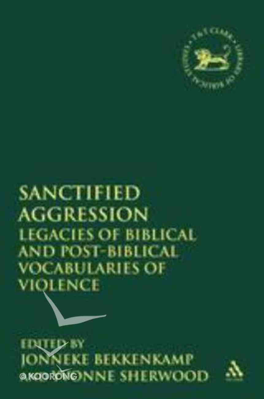 Sanctified Aggression (Journal For The Study Of The Old Testament Supplement Series) Paperback