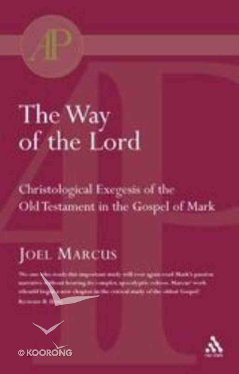 The Way of the Lord Paperback