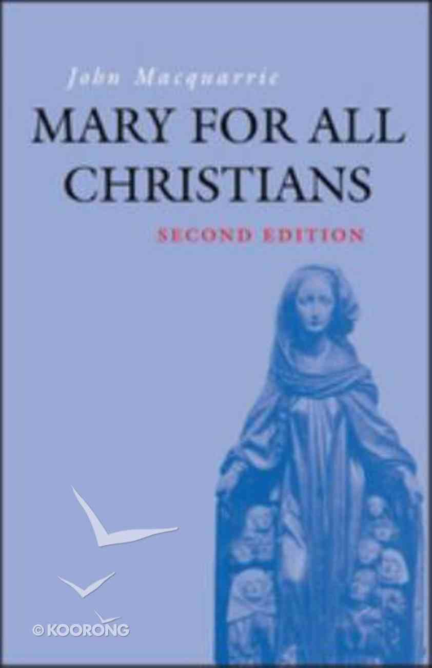 Mary For All Christians Paperback