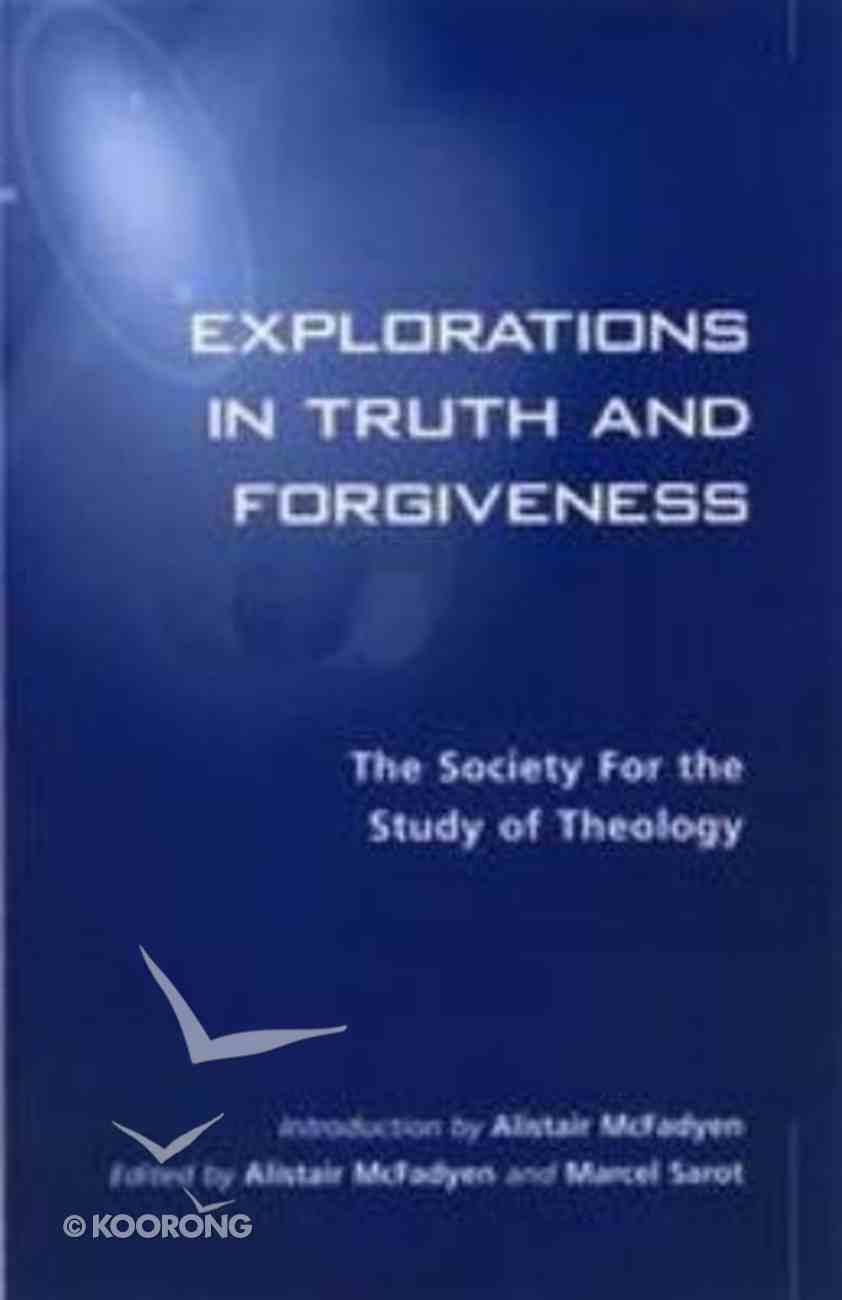 Forgiveness and Truth Paperback